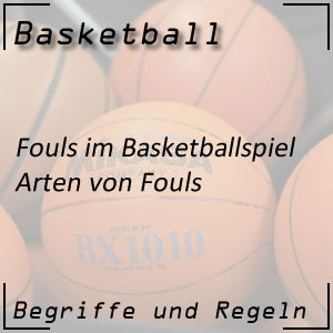 Basketball Arten von Fouls