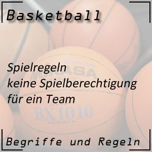 Basketball keine Spielberechtigung