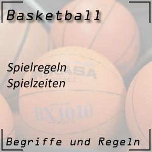 Basketball Spielregeln Spielzeiten