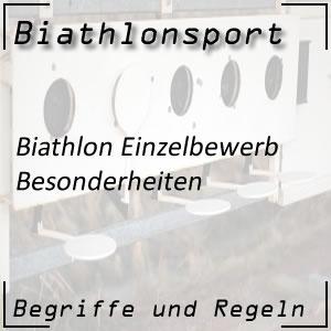 Biathlon Einzelbewerb: Besonderheiten