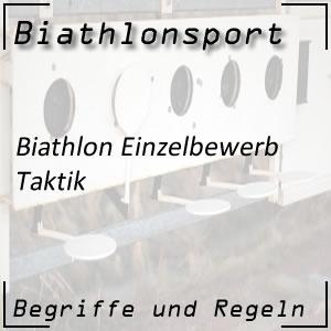 Biathlon Einzelbewerb: Taktik