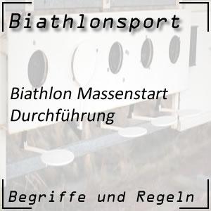 Biathlon Massenstart: Durchführung