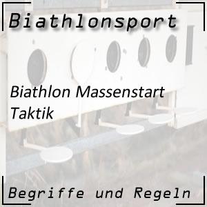Biathlon Massenstart: Taktik