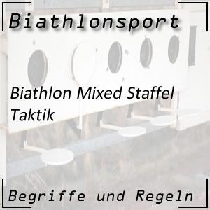 Biathlon Mixed-Staffel: Taktik