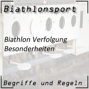 Biathlon Verfolgungsrennen Besonderheiten