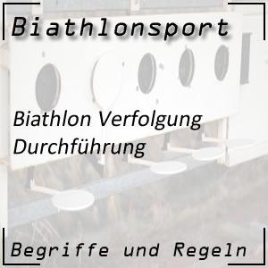 Biathlon Verfolgungsrennen Durchführung
