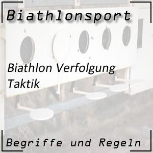 Biathlon Verfolgungsrennen Taktik