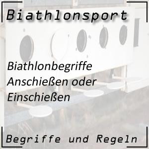Biathlon Anschießen oder Einschießen