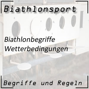 Wetterbedingungen Biathlon