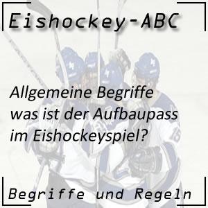Eishockey Begriffe Aufbaupass