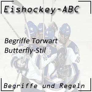Eishockey Begriffe Butterfly-Stil