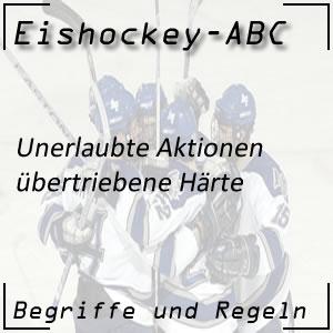 Eishockey Übertriebene Härte