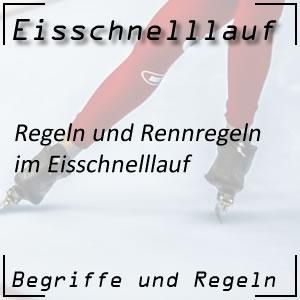 Eisschnelllauf Regeln / Rennregeln