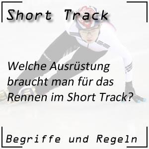 Short Track Ausrüstung