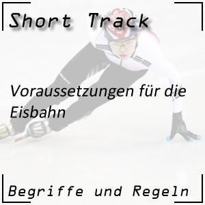 Short Track Eisbahn Voraussetzungen
