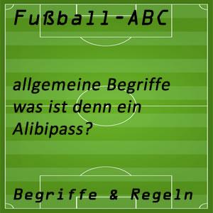 Fußball Alibipass