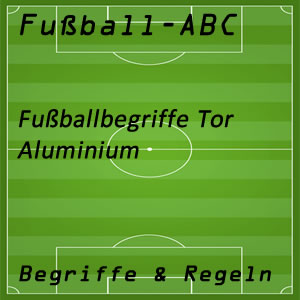 Fußball Aluminium