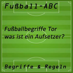 Fußball Aufsetzer