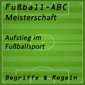 Fußball Aufstieg in der Meisterschaft