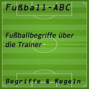Fußballbegriffe Trainer