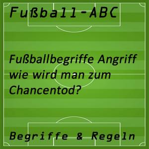 Fußball Begriffe Chancentod