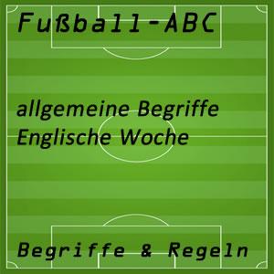 Fußball englische Woche