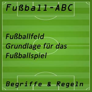 Fußballfeld Voraussetzungen