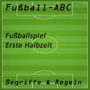 Fußball Erste Halbzeit