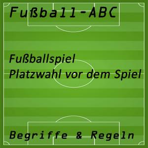 Fußball Platzwahl