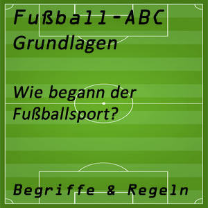 Fußball Geschichte