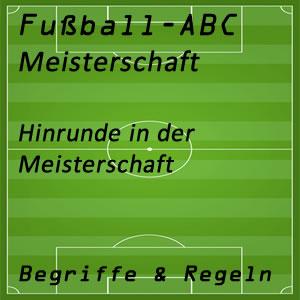 Fußball Hinrunde oder Herbstmeisterschaft