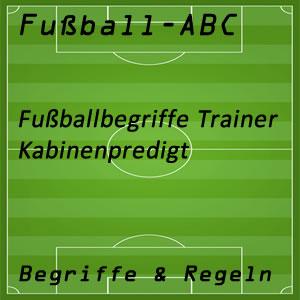 Fußball Begriffe Kabinenpredigt