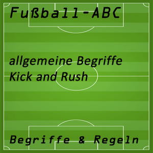 Fußball Kick and Rush