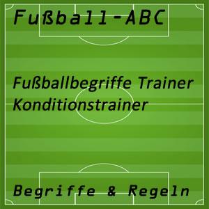 Fußball Begriffe Konditionstrainer Fitnesstrainer