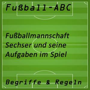 Fußball Sechser