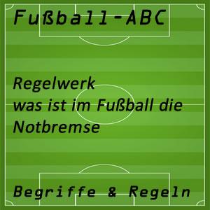 Fußballregeln Notbremse