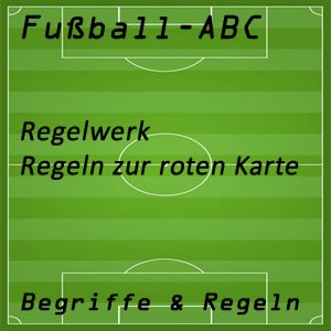 Fußballregeln Rote Karte