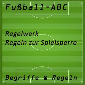 Fußball Regelwerk Sperre Spielsperre