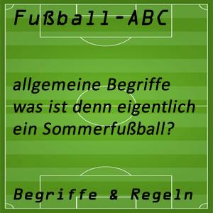 Fußball Sommerfußball