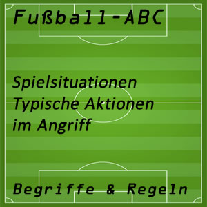 Fußball Aktionen Angriff