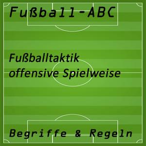 Fußball offensive Spielweise