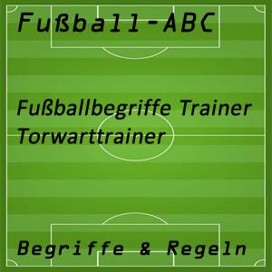 Fußball Torwarttrainer