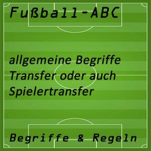 Fußball Begriffe Transfer