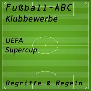 Fußball UEFA Supercup