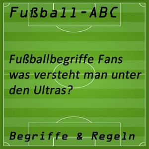Fußball Begriffe Ultras