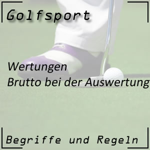 Golfwertung Brutto