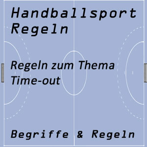 Handball Time-out Regel