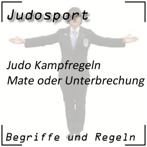 Judo Regeln Mate Kampfunterbrechung