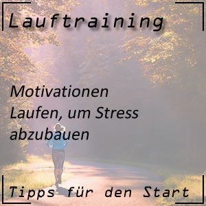 Lauftraining Motivationen Stress abbauen