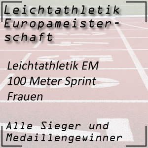 Leichtathletik EM 100 m Frauen